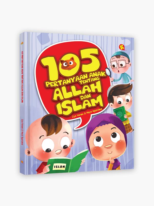 105 Pertanyaan Anak Tentang Allah dan Islam