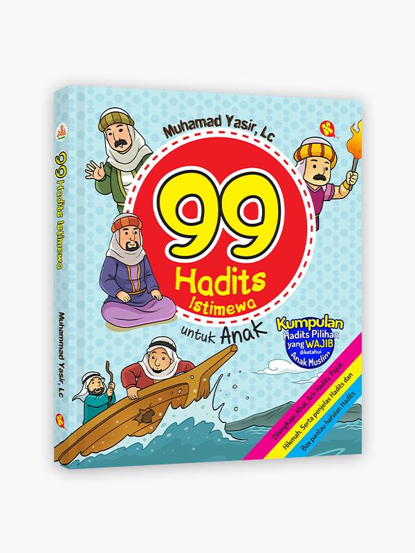 99 Hadits Istimewa untuk Anak