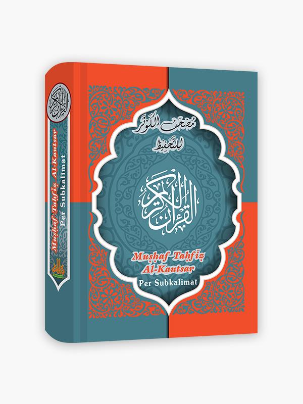 Mushaf Tahfiz Al-Kautsar Per Subkalimat - A6