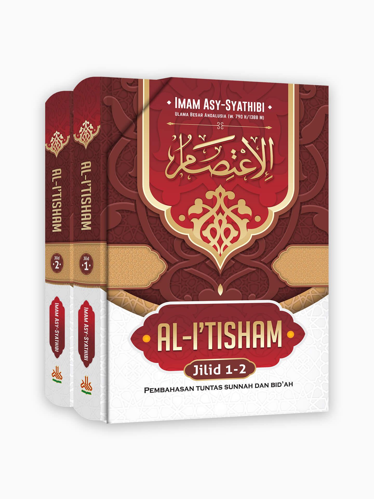 Al-I'tisham : Pembahasan Tuntas Sunnah dan Bid'ah