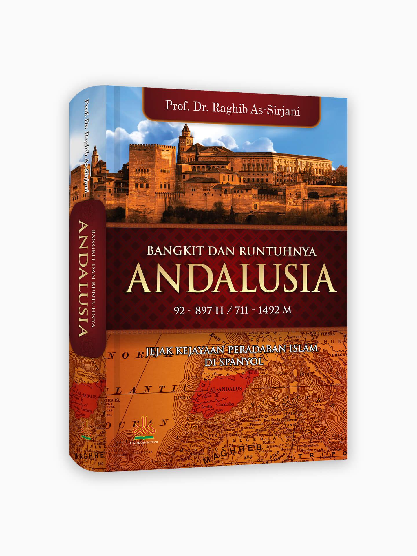 Bangkit dan Runtuhnya Andalusia