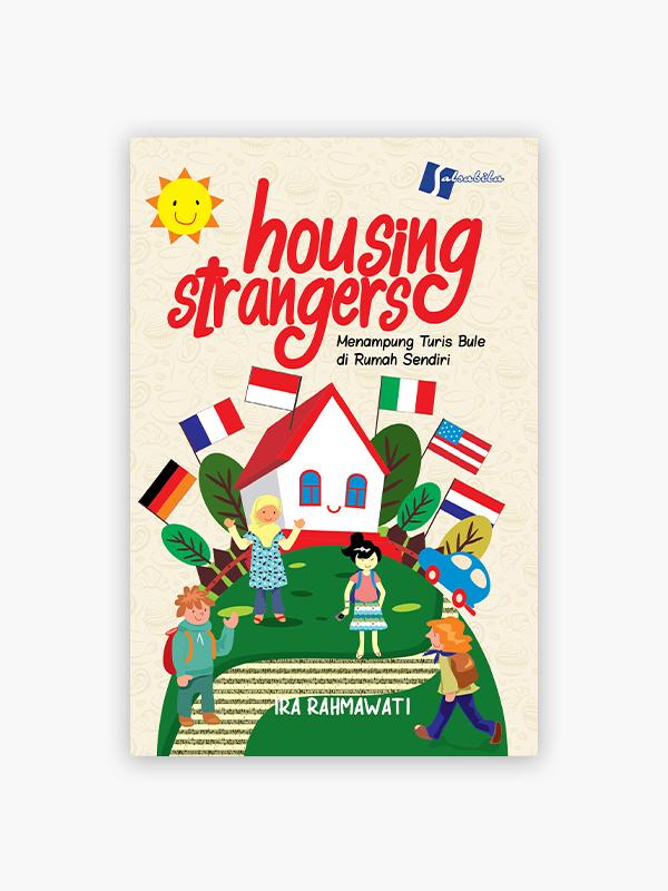 Housing Strangers