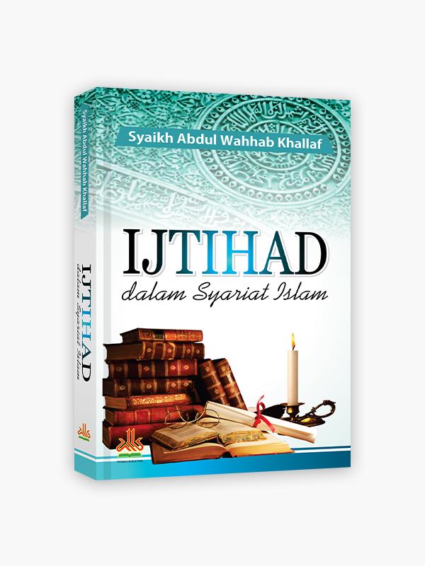 Ijtihad dalam Syariat Islam