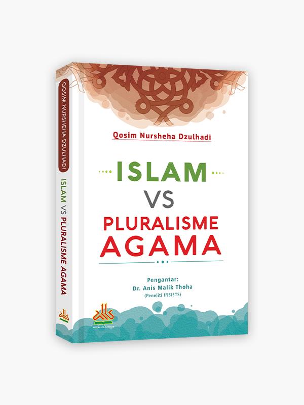 Islam VS Pluralisme Agama