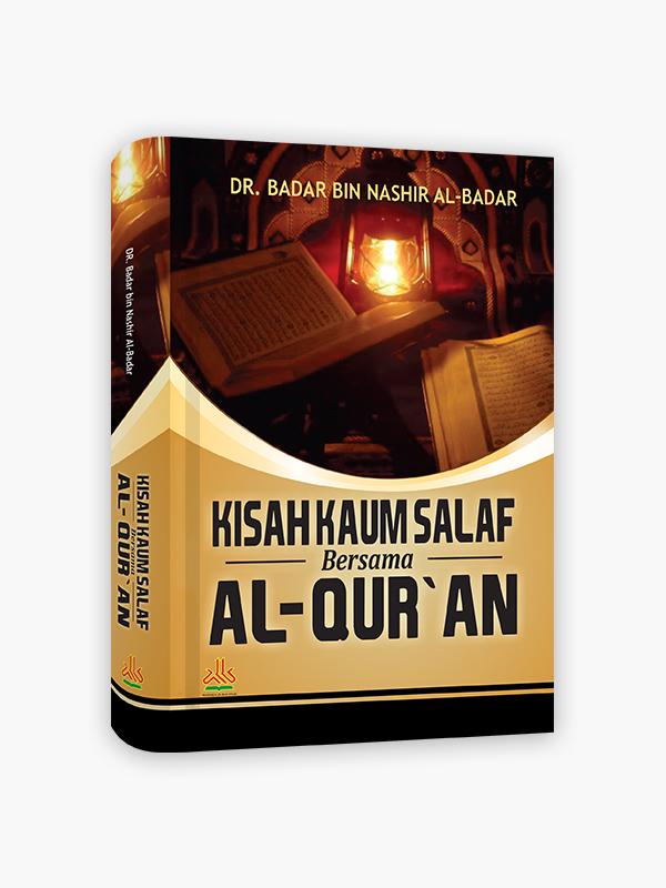 Kisah kaum Salaf Bersama Al-Quran