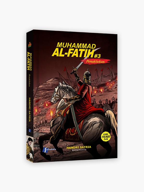 Komik Muhammad Al-Fatih 3 : Penaklukan