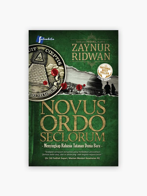 Novus Ordo Seclorum : Menyingkap Rahasia Tatanan Dunia Baru