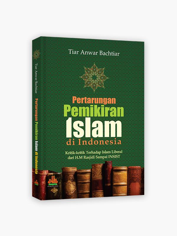 Pertarungan Pemikiran Islam di Indonesia