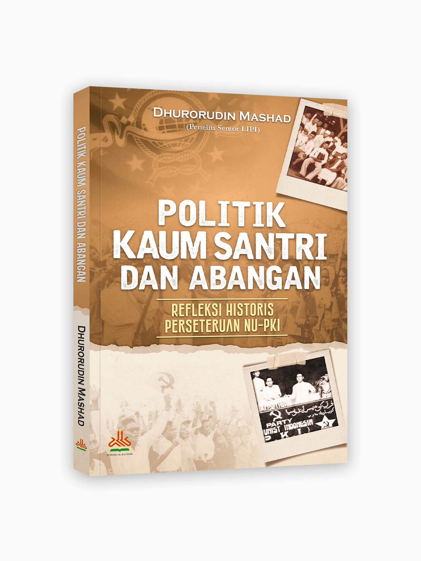 Politik Kaum Santri dan Abangan : Refleksi Historis Perseteruan NU-PKI