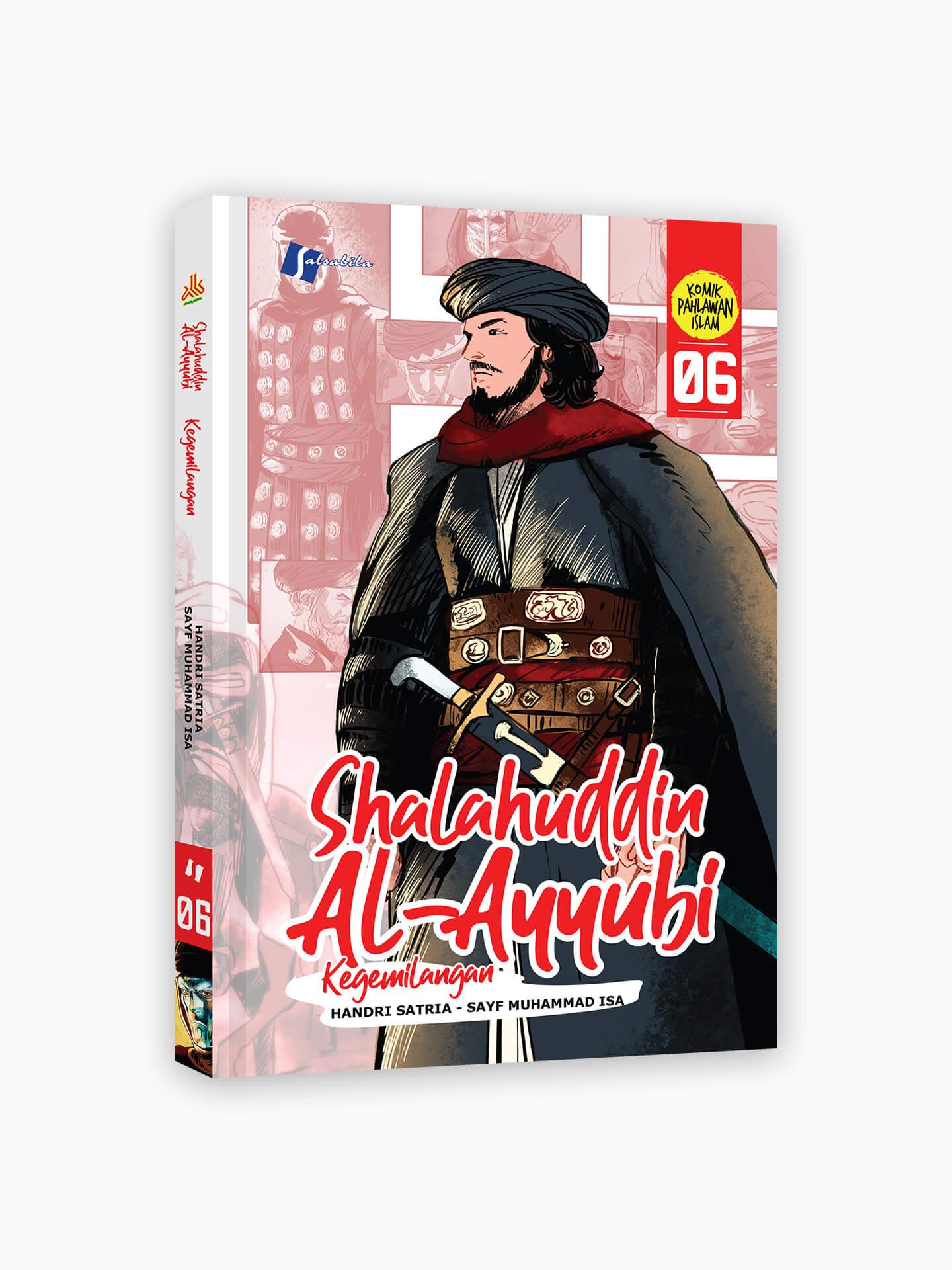 Komik Shalahuddin Al-Ayyubi 6 : Kegemilangan
