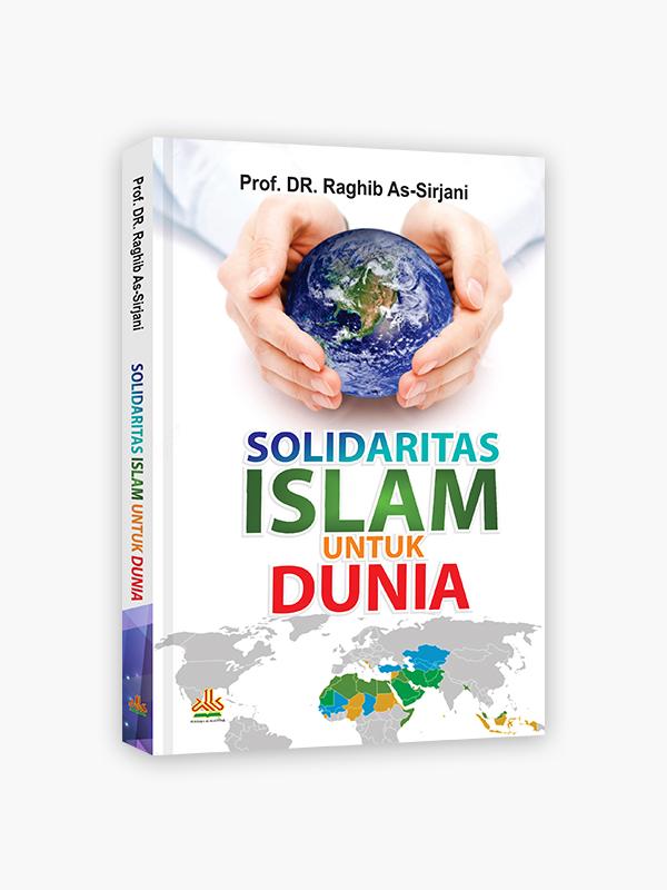 Solidaritas Islam untuk Dunia