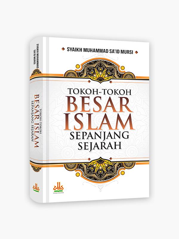 Tokoh-Tokoh Besar Islam Sepanjang Sejarah